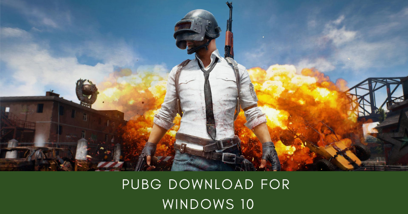 Modernize Your Gaming Experience with PUBG Download for Windows 10