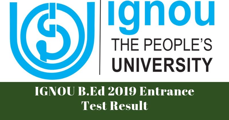 IGNOU B.Ed 2019 Entrance Test Result